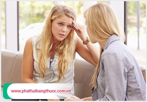 Cần thông báo ngay với chuyên gia khi có dấu hiệu phá thai không thành công