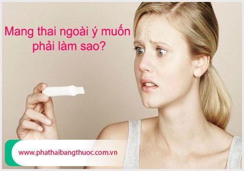 Thai phụ nên làm gì khi mang thai ngoài ý muốn?