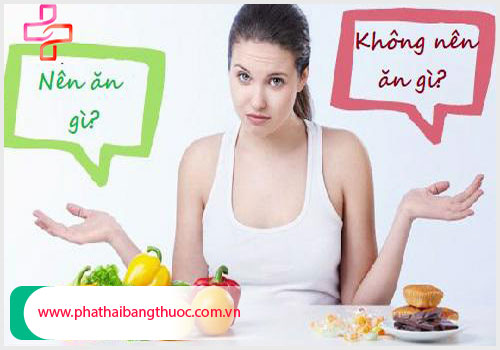 Sau phá thai nên ăn gì và kiêng gì? để sức khỏe nhanh phục hồi